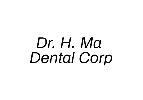Dr. H. Ma Dental Corp