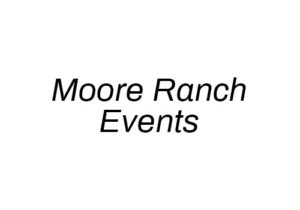 Moore Ranch Events